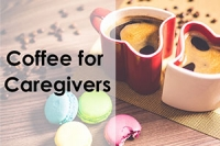 Coffee for Caregivers